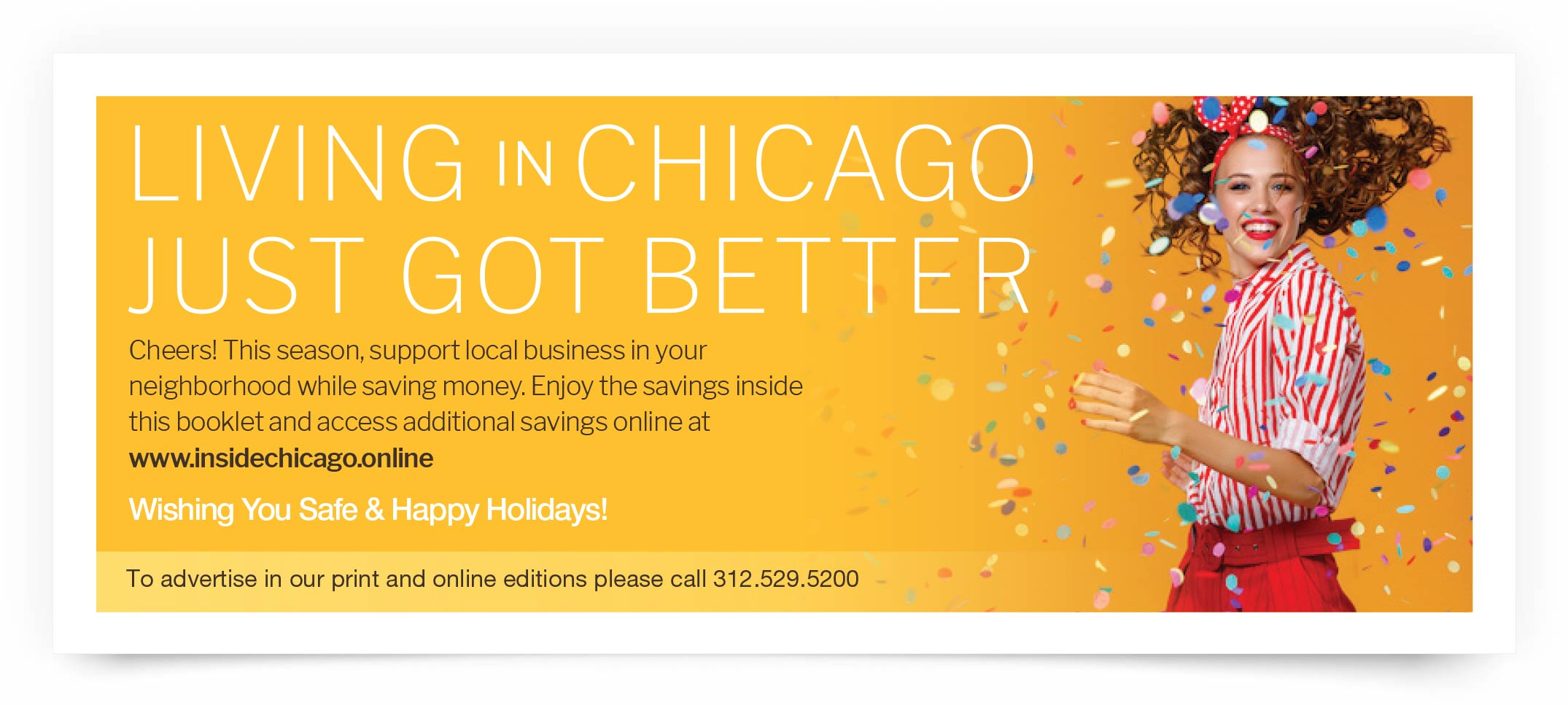 This season, support local business in your neighborhood while saving money. Enjoy the savings inside this booklet and access additional savi